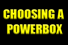 Choosing a Powerbox